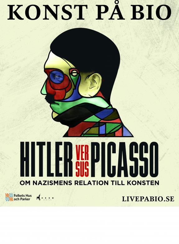 Hitler versus Picasso - om nazismens relation till konsten poster