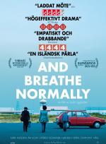 And Breathe Normally poster