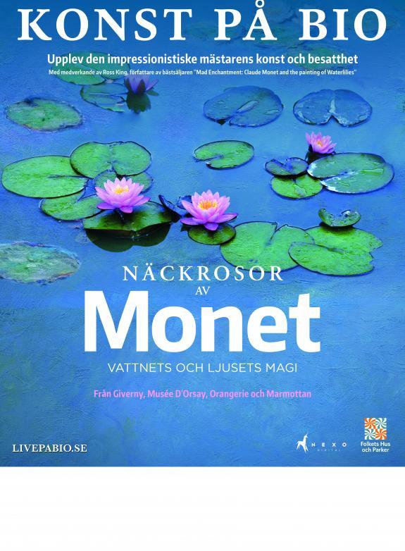 Näckrosor av Monet - Vattnets och ljusets magi poster