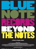 Blue Note Records: Beyond The Notes poster