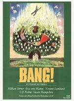 Bang! & Uppehåll i Myrlandet poster