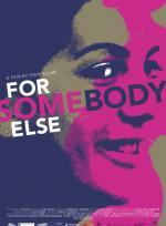 For Somebody Else (Eng. txt) poster